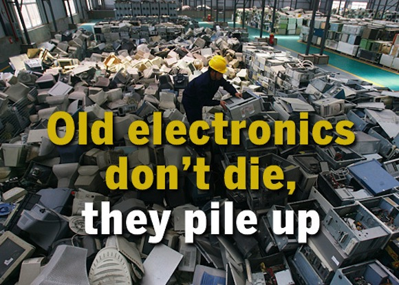 Old electronics don't die, they pile up