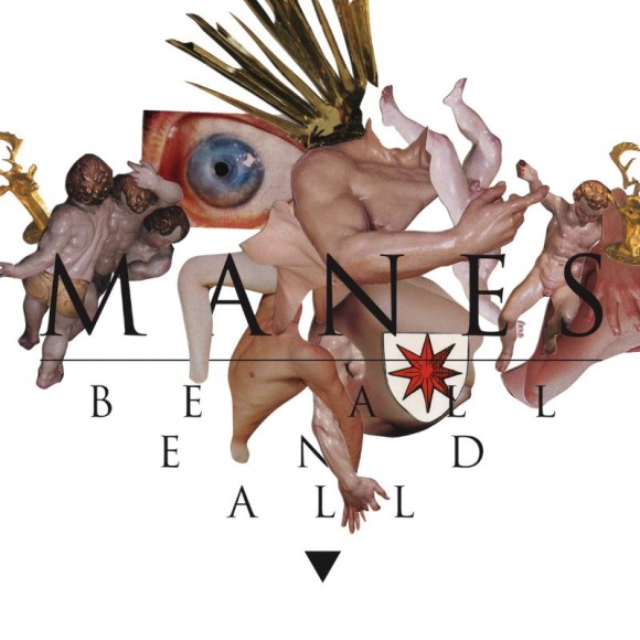 Be All End All do Manes